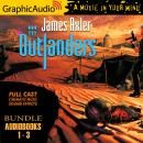Outlanders 1-3 Bundle [Dramatized Adaptation] Audiobook