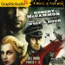 The Wolf's Hour [Dramatized Adaptation] Audiobook