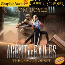 The League of Set [Dramatized Adaptation]: Agent of Exiles 1 Audiobook
