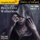 The Warded Man [Dramatized Adaptation]: Demon Cycle 1 Audiobook