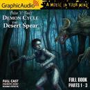 The Desert Spear [Dramatized Adaptation]: Demon Cycle 2 Audiobook