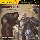 Heroes Road: Volume One [Dramatized Adaptation]: Heroes Road 1 Audiobook