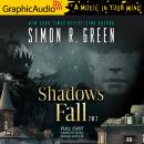Shadows Fall (2 of 2) [Dramatized Adaptation] Audiobook