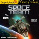 Space Team 4: Song of the Space Siren [Dramatized Adaptation]: Space Team Universe Audiobook