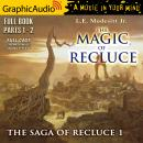 The Magic of Recluce [Dramatized Adaptation]: The Saga Of Recluce 1 Audiobook