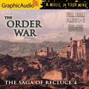 The Order War [Dramatized Adaptation]: The Saga Of Recluce 4 Audiobook