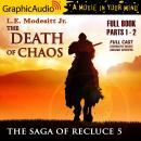 The Death of Chaos [Dramatized Adaptation]: The Saga Of Recluce 5 Audiobook
