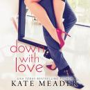 Down with Love Audiobook