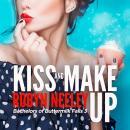 Kiss and Make Up Audiobook