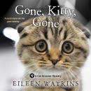 Gone, Kitty, Gone Audiobook