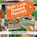 Sell Low, Sweet Harriet Audiobook