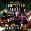 Shattered Truth Audiobook