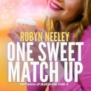 One Sweet Match Up Audiobook