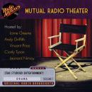 Mutual Radio Theater, Volume 1 Audiobook