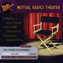 Mutual Radio Theater, Volume 4 Audiobook