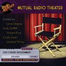 Mutual Radio Theater, Volume 5 Audiobook