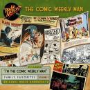 The Comic Weekly Man, Volume 2 Audiobook