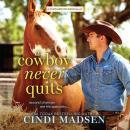 A Cowboy Never Quits Audiobook