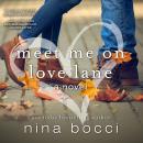 Meet Me on Love Lane Audiobook