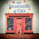 An Incantation of Cats Audiobook