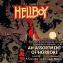 Hellboy: An Assortment of Horrors Audiobook