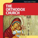 Orthodox Church, Simple Guides Audiobook
