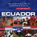 Ecuador - Culture Smart!: The Essential Guide to Customs & Culture Audiobook