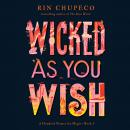 Wicked As You Wish Audiobook