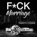 F*ck Marriage Audiobook