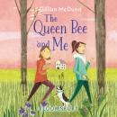 The Queen Bee and Me Audiobook