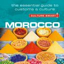 Morocco - Culture Smart!: The Essential Guide to Customs & Culture Audiobook