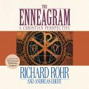 The Enneagram: A Christian Perspective Audiobook