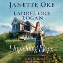 Unyielding Hope Audiobook