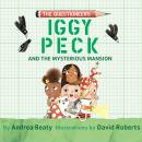 Iggy Peck and the Mysterious Mansion Audiobook