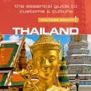 Thailand - Culture Smart!: The Essential Guide to Customs & Culture Audiobook
