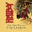 Hellboy: The Fire Wolves Audiobook