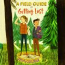 A Field Guide to Getting Lost Audiobook