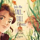 Into the Tall, Tall Grass Audiobook
