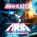 Annihilation Aria Audiobook