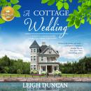 A Cottage Wedding Audiobook
