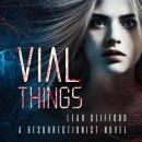 Vial Things Audiobook