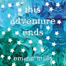 This Adventure Ends Audiobook