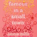 Famous in a Small Town Audiobook