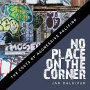 No Place on the Corner: Jan Haldipur Audiobook