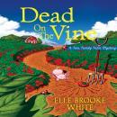 Dead on the Vine: A Finn Family Farm Mystery Audiobook