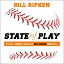 State of Play: The Old School Guide to New School Baseball Audiobook