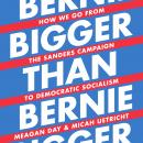 Bigger Than Bernie: How We Go from the Sanders Campaign to Democratic Socialism Audiobook