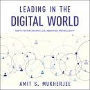 Leading in the Digital World: How to Foster Creativity, Collaboration, and Inclusivity Audiobook