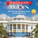 Personality Wins: Who Will Take the White House and How We Know, Merrick Rosenberg