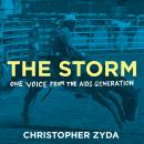 The Storm: One Voice from the AIDS Generation Audiobook